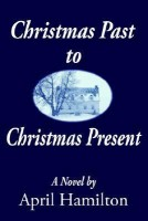 Christmas Past to Christmas Present(English, Paperback, April Hamilton) best price on Flipkart @ Rs. 646