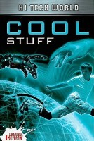Hi Tech World: Cool Stuff (Crabtree Contact)(English, Paperback, Ben Hubbard)