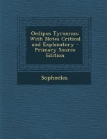 Oedipus Tyrannus: With Notes Critical and Explanatory best price on Flipkart @ Rs. 2228