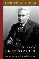 The World of Benjamin Cardozo: Personal Values and the Judicial Process price comparison at Flipkart, Amazon, Crossword, Uread, Bookadda, Landmark, Homeshop18
