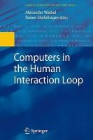 Computers in the Human Interaction Loop 2nd Printing. Edition price comparison at Flipkart, Amazon, Crossword, Uread, Bookadda, Landmark, Homeshop18