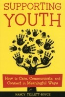 Supporting Youth: How to Care, Communicate, and Connect in Meaningful Ways price comparison at Flipkart, Amazon, Crossword, Uread, Bookadda, Landmark, Homeshop18