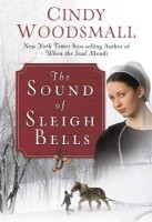 The Sound of Sleigh Bells: A Romance from the Heart of Amish Country best price on Flipkart @ Rs. 918