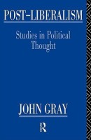 Post-Liberalism: Studies in Political Thought price comparison at Flipkart, Amazon, Crossword, Uread, Bookadda, Landmark, Homeshop18