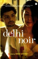 Delhi Noir price comparison at Flipkart, Amazon, Crossword, Uread, Bookadda, Landmark, Homeshop18
