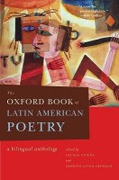 The Oxford Book of Latin American Poetry : A Bilingual Anthology