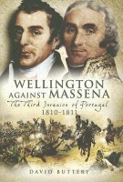 WELLINGTON AGAINST MASSENA: The Third Invasion of Portugal 1810 - 1811 price comparison at Flipkart, Amazon, Crossword, Uread, Bookadda, Landmark, Homeshop18