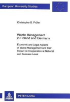 Waste Management in Poland and Germany: Economic and Legal Aspects of Waste Management and Their Impact on Cooperation at National and Business Level( best price on Flipkart @ Rs. 4297