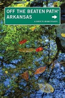 Arkansas Off the Beaten Path: A Guide to Unique Places price comparison at Flipkart, Amazon, Crossword, Uread, Bookadda, Landmark, Homeshop18