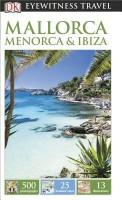 DK Eyewitness Travel Guide: Mallorca, Menorca & Ibiza price comparison at Flipkart, Amazon, Crossword, Uread, Bookadda, Landmark, Homeshop18