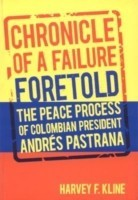 Chronicle of a Failure Foretold: The Peace Process of Columbian President Andres Pastrana price comparison at Flipkart, Amazon, Crossword, Uread, Bookadda, Landmark, Homeshop18