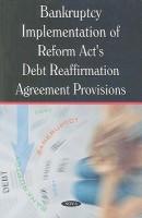 Bankruptcy Implementation of Reform Act's Debt Reaffirmation Agreement Provisions: GAO Report price comparison at Flipkart, Amazon, Crossword, Uread, Bookadda, Landmark, Homeshop18