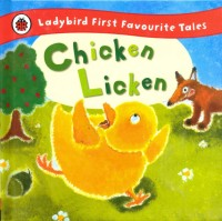 Chicken Licken: Ladybird First Favourite Tales : Ladybird First Favourite Tales(English, Hardcover, Mandy Ross)