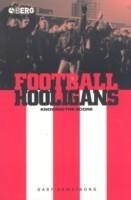 Football Hooligans: Knowing the Score price comparison at Flipkart, Amazon, Crossword, Uread, Bookadda, Landmark, Homeshop18