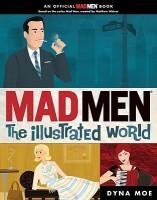 Mad Men: The Illustrated World price comparison at Flipkart, Amazon, Crossword, Uread, Bookadda, Landmark, Homeshop18