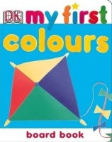 Dk My First Colours Board Book price comparison at Flipkart, Amazon, Crossword, Uread, Bookadda, Landmark, Homeshop18