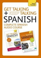 Get Talking/Keep Talking Spanish: A Teach Yourself Audio Pack