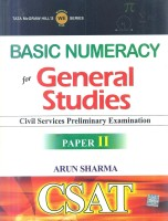 CSAT Civil Services Preliminary Examination: Basic Numeracy for General Studies (Paper - 2) 1st Edition price comparison at Flipkart, Amazon, Crossword, Uread, Bookadda, Landmark, Homeshop18