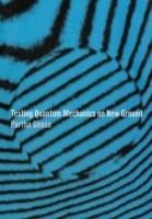 Testing Quantum Mechanics on New Ground New Ed Edition price comparison at Flipkart, Amazon, Crossword, Uread, Bookadda, Landmark, Homeshop18
