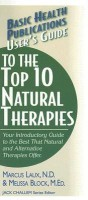 User's Guide to the Top 10 Natural Therapies: Your Introductory Guide to the Best That Natural and Alternative Therapies Offer(English, Paperback, Blo best price on Flipkart @ Rs. 392