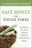 Safe Money in Tough Times: Everything You Need to Know to Survive the Financial Crisis best price on Flipkart @ Rs. 1310