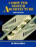 Computer System Architecture 3rd Edition price comparison at Flipkart, Amazon, Crossword, Uread, Bookadda, Landmark, Homeshop18