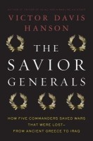 The Savior Generals: How Five Great Commanders Saved Wars That Were Lost: From Ancient Greece to Iraq price comparison at Flipkart, Amazon, Crossword, Uread, Bookadda, Landmark, Homeshop18