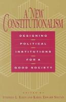 A New Constitutionalism: Designing Political Institutions for a Good Society price comparison at Flipkart, Amazon, Crossword, Uread, Bookadda, Landmark, Homeshop18