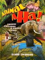 Animal Aha!: Thrilling Discoveries in Wildlife Science price comparison at Flipkart, Amazon, Crossword, Uread, Bookadda, Landmark, Homeshop18