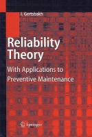Reliability Theory: With Applications to Preventive Maintenance price comparison at Flipkart, Amazon, Crossword, Uread, Bookadda, Landmark, Homeshop18