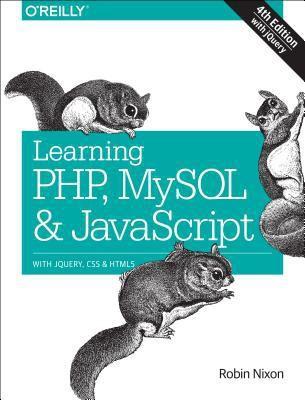 Learning PHP, MySQL & JavaScript(Com051260, Paperback, Nixon Robin) best price on Flipkart @ Rs. 2581