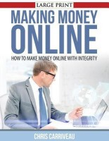 Making Money Online: How to Make Money Online with Integrity best price on Flipkart @ Rs. 478