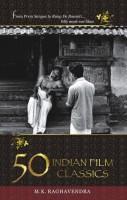 50 Indian Film Classics price comparison at Flipkart, Amazon, Crossword, Uread, Bookadda, Landmark, Homeshop18