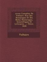 Uvres Completes de Voltaire Avec Des Remarques Et Des Notes Historiques, Scientifiques Et Litt Raires ...: Th Tre. 1828 best price on Flipkart @ Rs. 2954