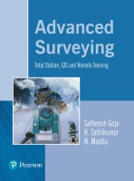 Advanced Surveying : Total Station, GIS and Remote Sensing 1st  Edition