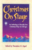 Christmas on Stage: An Anthology of Royalty-Free Christmas Plays for All Ages(English, Paperback, Theodore O. Zapel) best price on Flipkart @ Rs. 1376