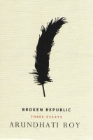 Broken Republic: Three Essays price comparison at Flipkart, Amazon, Crossword, Uread, Bookadda, Landmark, Homeshop18