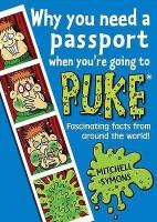 Why You Need a Passport When You're Going to Puke price comparison at Flipkart, Amazon, Crossword, Uread, Bookadda, Landmark, Homeshop18