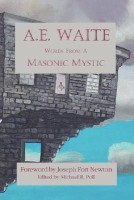 A.E. Waite - Words from a Masonic Mystic price comparison at Flipkart, Amazon, Crossword, Uread, Bookadda, Landmark, Homeshop18