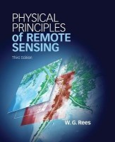 Physical Principles of Remote Sensing. by Gareth. Rees