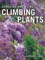 Choosing and Using Climbing Plants price comparison at Flipkart, Amazon, Crossword, Uread, Bookadda, Landmark, Homeshop18