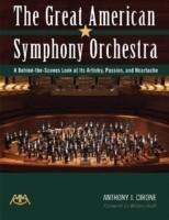 The Great American Symphony Orchestra: A Behind-The-Scenes Look at Its Artistry, Passion, and Heartache price comparison at Flipkart, Amazon, Crossword, Uread, Bookadda, Landmark, Homeshop18