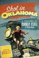 Shot in Oklahoma: A Century of Sooner State Cinema price comparison at Flipkart, Amazon, Crossword, Uread, Bookadda, Landmark, Homeshop18