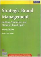 Strategic Brand Management: Building, Measuring And Managing Brand Equity 3rd Edition(English, Paperback, Kevin Lane Keller)