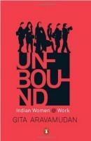 Unbound : Indian Women @ Work price comparison at Flipkart, Amazon, Crossword, Uread, Bookadda, Landmark, Homeshop18