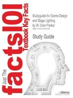 Studyguide for Scene Design and Stage Lighting by Parker, W. Oren, ISBN 9780495501909 price comparison at Flipkart, Amazon, Crossword, Uread, Bookadda, Landmark, Homeshop18