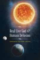 Real Live God & Human Delusion(English, Paperback, Wani, Eknath Kisan) best price on Flipkart @ Rs. 650