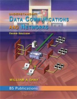 Understanding Data Communications And Networks, 3/e 3rd  Edition