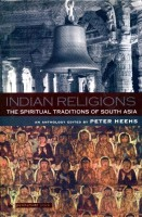 Indian Religions: The Spiritual Traditions of South Asia 01 Edition price comparison at Flipkart, Amazon, Crossword, Uread, Bookadda, Landmark, Homeshop18
