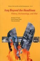 Iraq Beyond the Headlines: History, Archaeology, and War (Series on the Iraq War and Its Consequences)